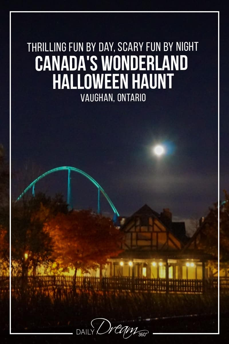 Canada's Wonderland Halloween Haunt - Thrilling Fun by Day, Scary Fun by Night