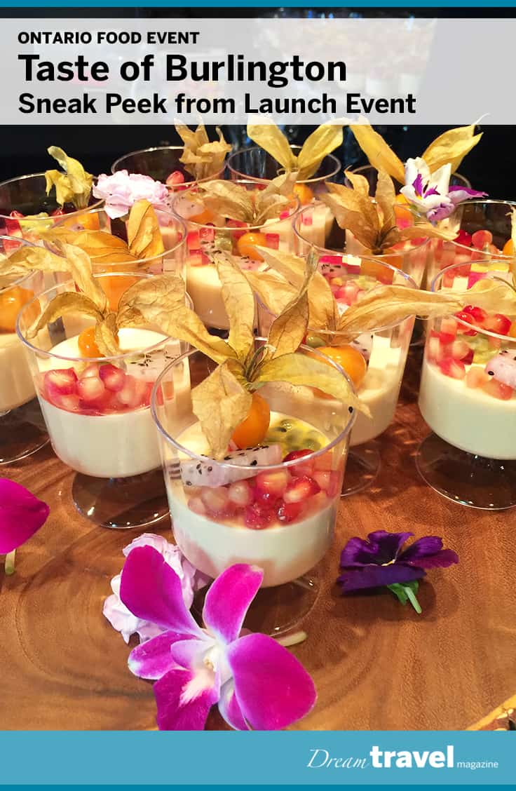 The Royal Botanical Garden's Greenhouse Café featured this delicious Pannacotta creation at this summer's A Taste of Burlington launch event. For a delicious glimpse into this summer's event check out our post.