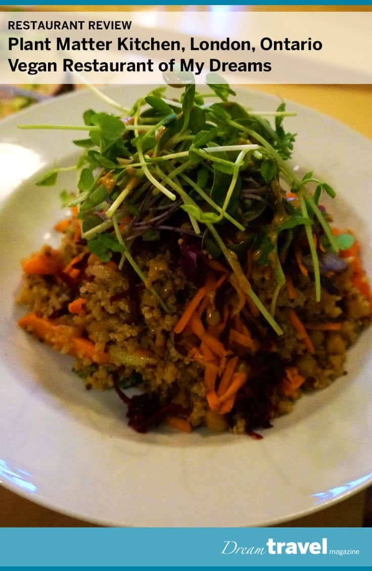Recently opened in London Ontario the Plant Matter Kitchen Vegan Restaurant served up a delicious and filling dinner.