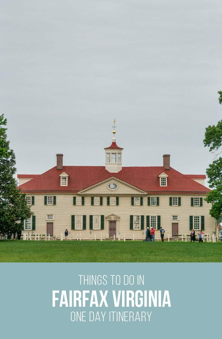 In this article we cover a one day itinerary of things to do in Fairfax Virginia. From touring historical sites like Mount Vernon, shopping at Tyeson's Corner to eating amazing food, check out our suggestions here.