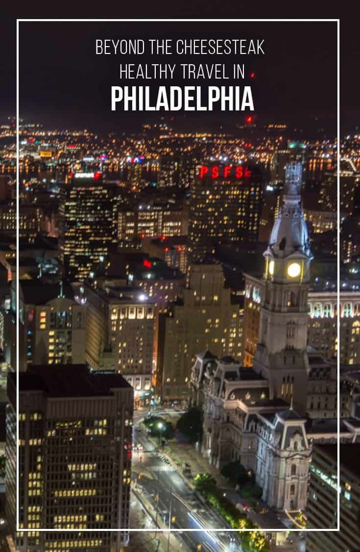 There is so much more to Philadelphia than Cheesesteak and Hoagie sandwiches. In this post, we look at the healthier side of Philadelphia and give you a few suggestions on where to eat and what to do to inspire Healthy Travel in Philadelphia. | #Philly #Philadelphia #USA #Healthy #Travel |