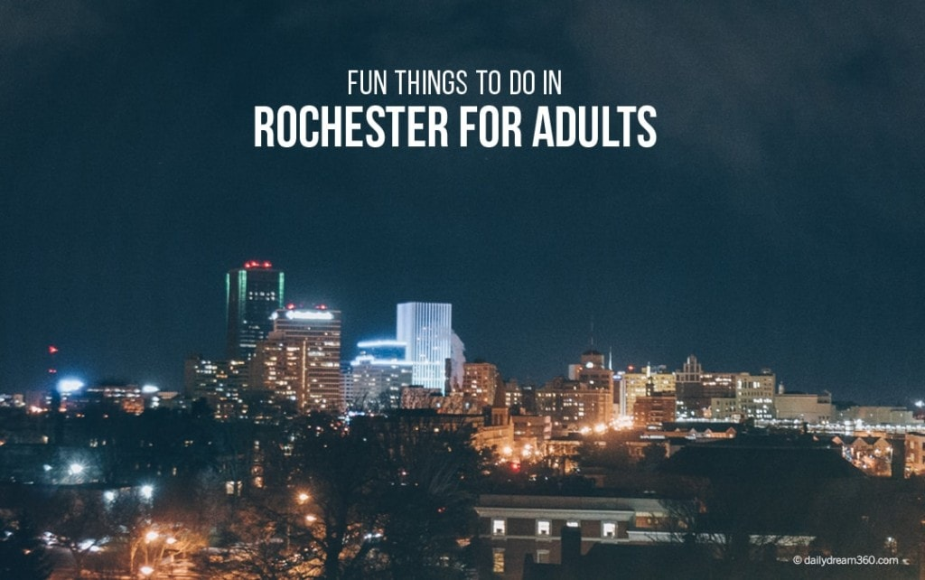 Fun Things to do in Rochester NY for Adults