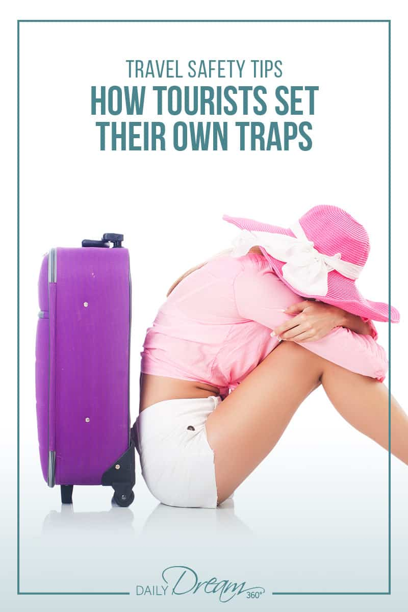 Travel safety is about being mindful, aware and smart. In this post we share some basic travel safety tips and warnings as to how tourists set their own traps.   #travel #safety #anti-theft #touristtraps  