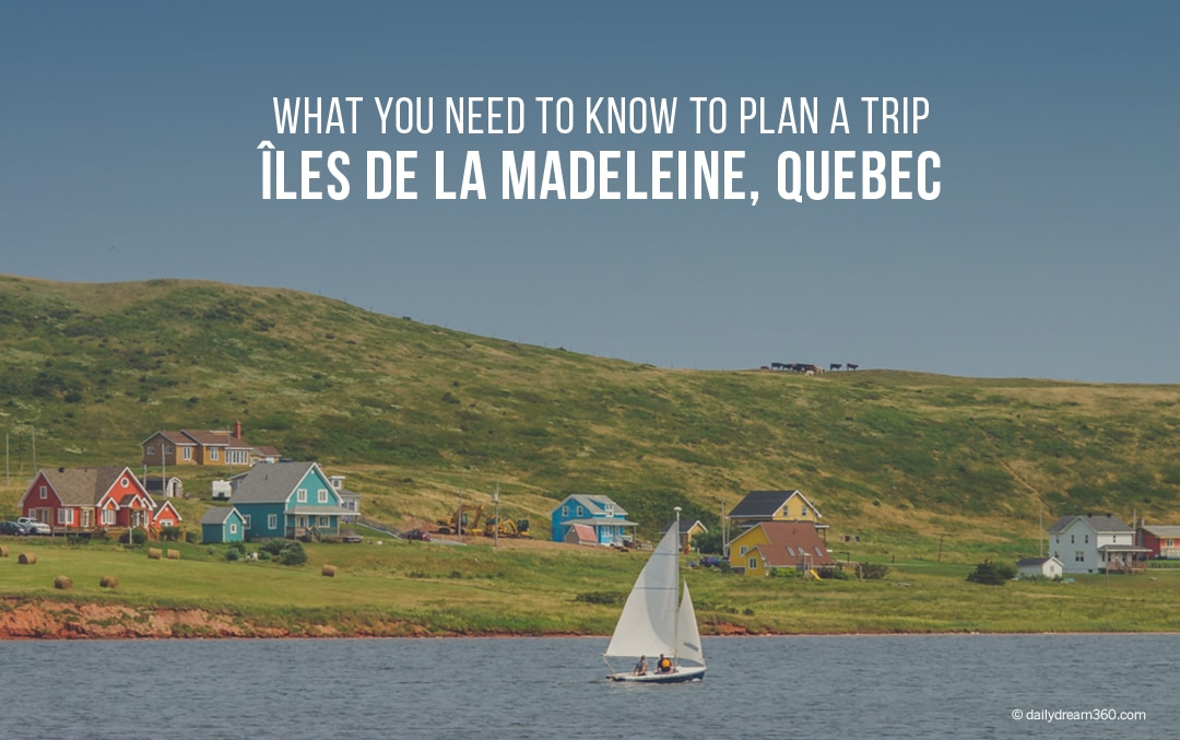 Îles de la Madeleine Quebec: What You Need to Know to Plan a Trip