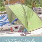 Coleman Beach shade on beach with text Best Travel Friendly Beach Tents and Pop Up Beach Shades