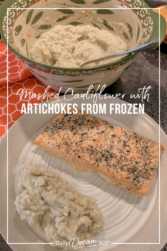 Plate with salmon and Cauliflower mash side with text Mashed Cauliflower From Frozen with Artichokes