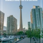Toronto Waterfront view of CN Tower with text: Destinations for Summer Road Trips in Ontario