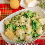 Bowl with Boiled Broccoli and Cauliflower with Herb Butter on red placemat