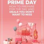 Shopping cart (pink them) with boxes and text Prime Day How to prepare for the day and deals you don't want to miss
