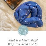 Magic Bag on blanket with candle and cup of tea and text: What is a Magic Bag? How to use it to Relieve Stress, Aches and Pains