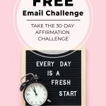 Pin-able image: Inspirational message on wood board over pink background with text: Take the 30-Day Affirmation Challenge