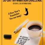 Pinnable image: Cup of coffee and napkin with inspirational message on yellow background with text: Take the 30-Day Affirmation Challenge