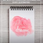 Pin-able image: Notpad with inspirational message on wood background with text: Take the 30-Day Affirmation Challenge