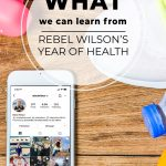 Smartphone on Rebel Wilson's instagram page with pinnable text: What We Can Learn from Rebel Wilson's Year of Health Weight Loss Strategy