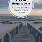 View on boardwalk down to beach with pin text Fun Things to do in Gulf Shores and Orange Beach Alabama
