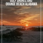 Couple walking on beach during sunset with pin text Fun Things to do in Gulf Shores and Orange Beach Alabama