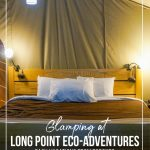 Wilderness tent bed with text Glamping at Long Point Eco-Adventures: Easy Vacations From Toronto