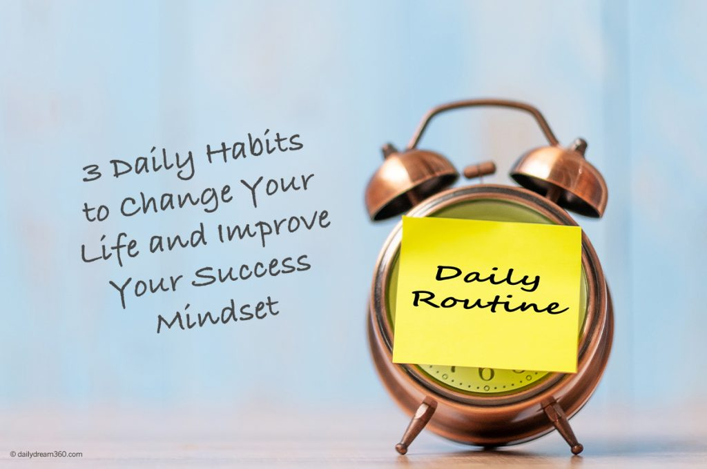 Alarm clock with post it that says Daily Routine with text over blue background 3 Daily Habits to Change Your Life