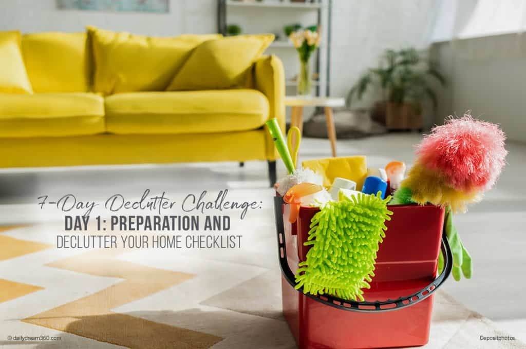 7 Day Declutter Challenge Preparation and Declutter Your Home Checklist