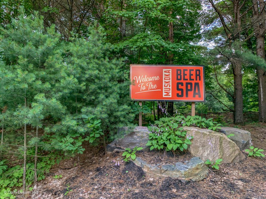 Sign saying Welcome to Muskoka Beer Spa