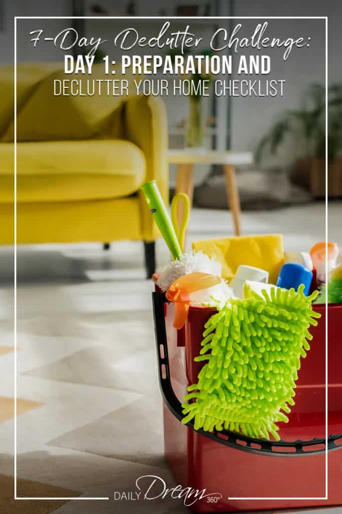 7-Day Declutter Challenge: Day 1 Declutter Your Home Checklist