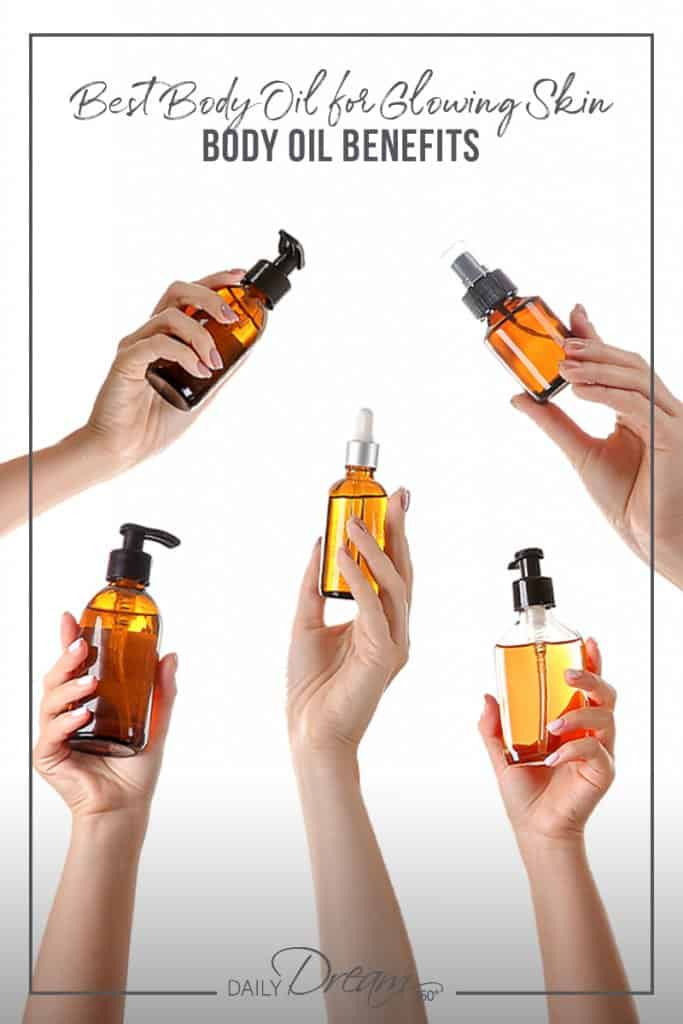 Female hands holding bottles of oil with text: Best Body Oil for Glowing Skin Body Oil Benefits