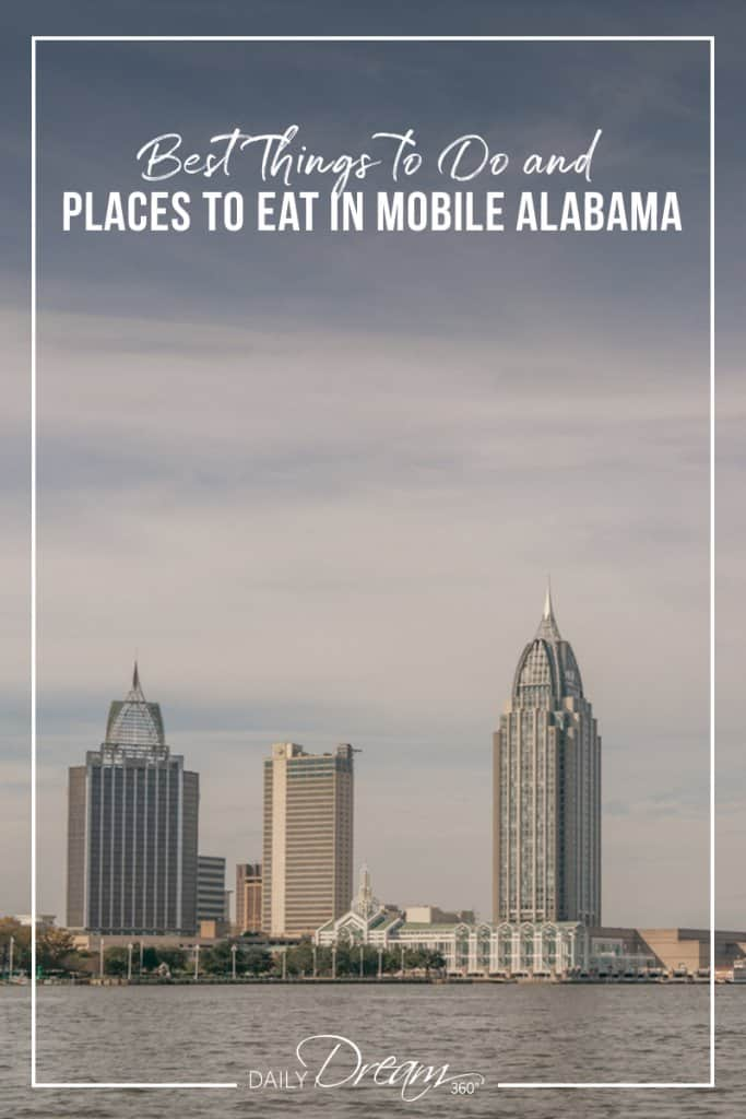 Mobile skyline Best Things to Do and Places to Eat in Mobile Alabama