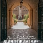 Looking through and archway into main square at Allegretto Vineyard Resort