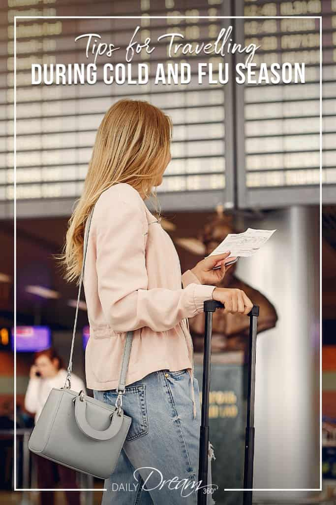 Girl checking ticket at airport text: Tips for Travelling During Cold and Flu Season