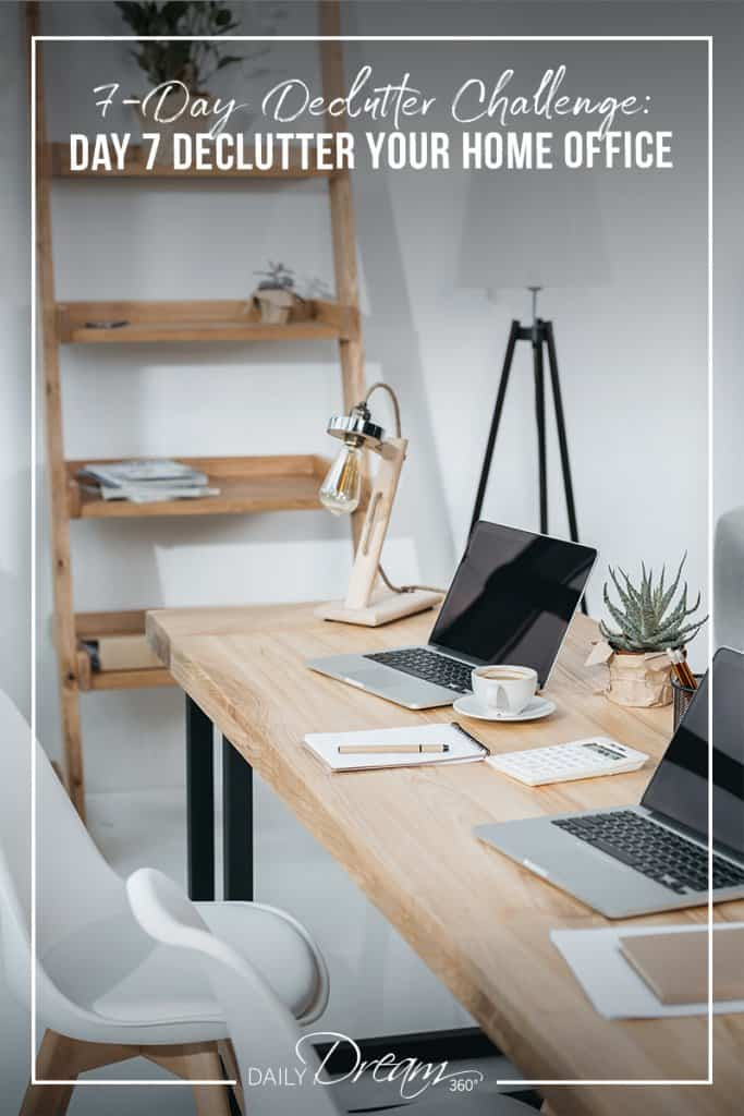 Two person desk with bookcase and text 7 Day Declutter Challenge: Day 7 Declutter Your Home Office
