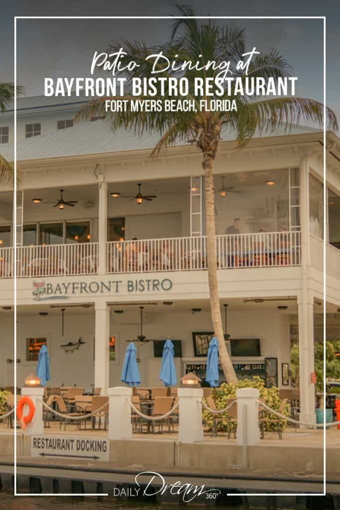 a look from the water of the Bayfront Bistro Restaurant in Fort Myers Beach