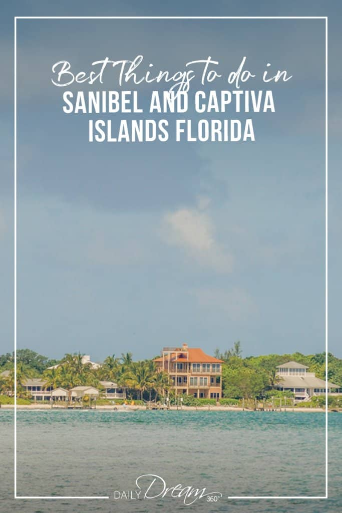 Best Things to do in Sanibel and Captiva Islands Florida