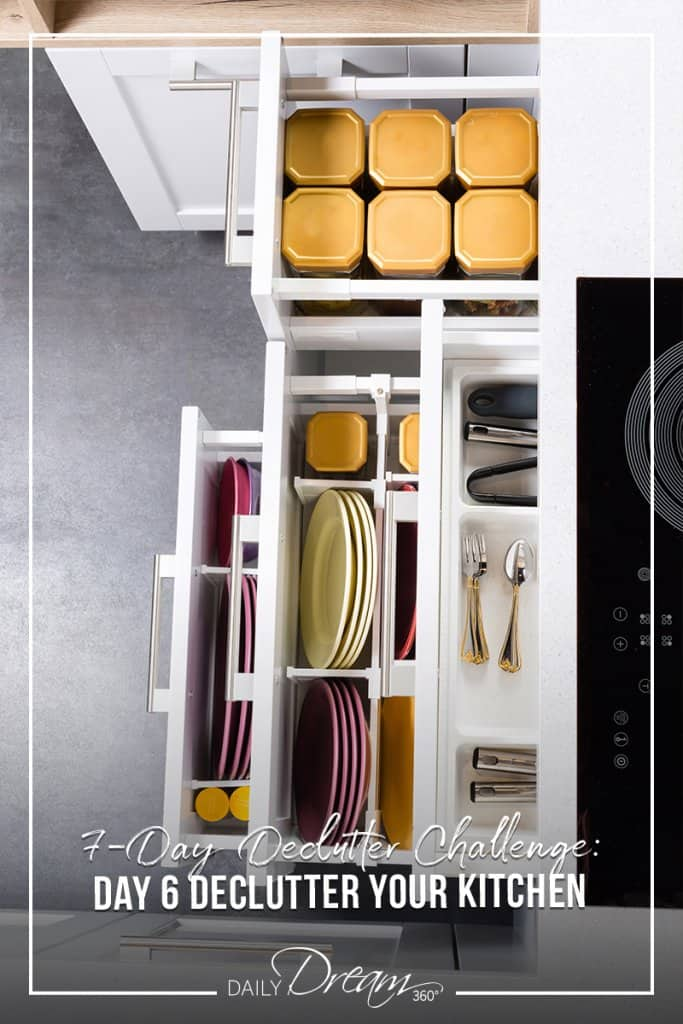 Organized kitchen drawers with text 7 Day Declutter Challenge: Day 6 Declutter Your Kitchen