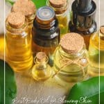 Bottles of oil with text Best Body Oil for Glowing Skin Body Oil Benefits