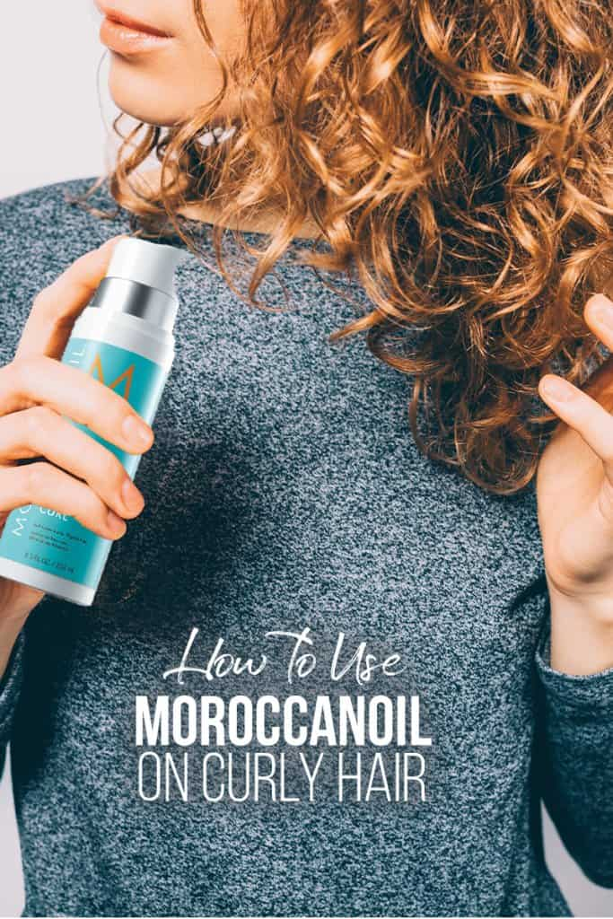 Girl with curly hair holding MorrocanOil mouse bottle with pin text How to Use MoroccanOil on Curly Hair