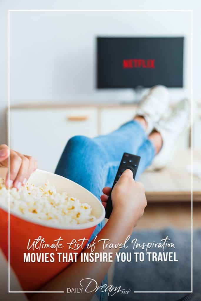 girl with popcorn watching tv with text List of Travel Inspiration Movies That Will Inspire You to Travel