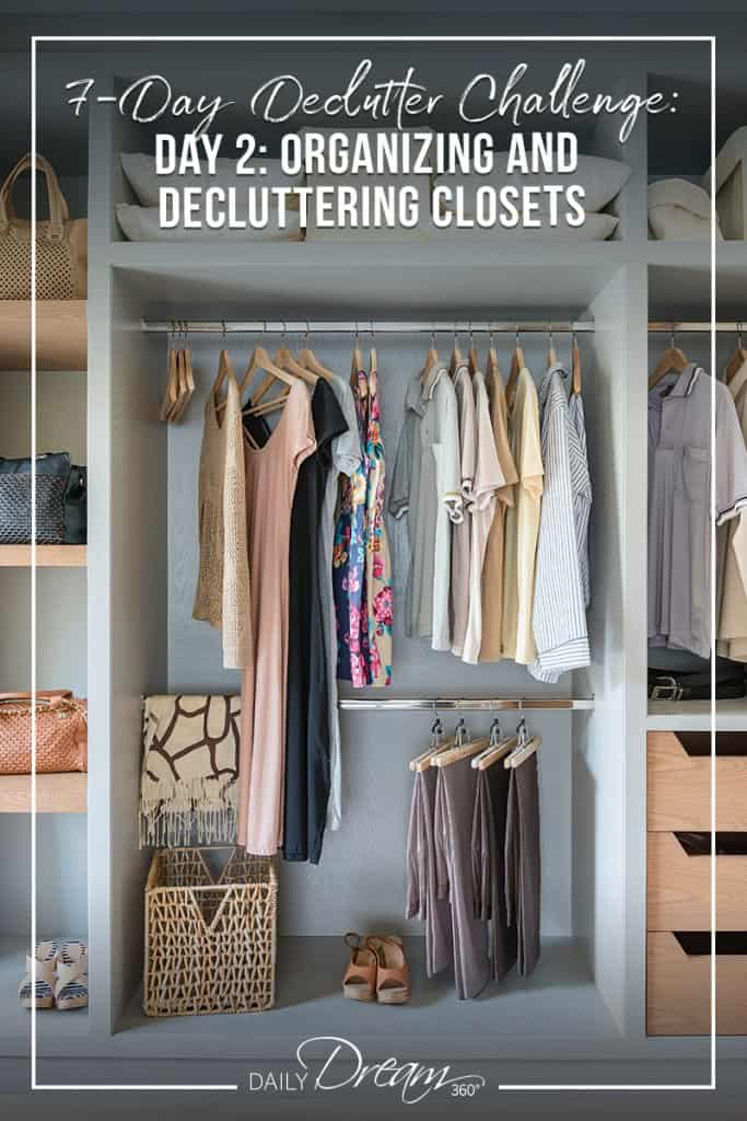 Clean and decluttered closet with text 7-Day Declutter Challenge: Day 2 Decluttering and Organizing Closets