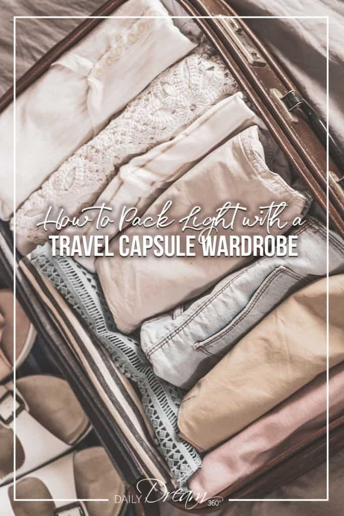 How to Pack Light with a Stylish Capsule Wardrobe for Travel